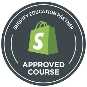 There are only a handful of Shopify Approved Courses. eCom Success Academy is one of them