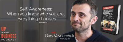 Gary Vaynerchuk - Self-Awareness