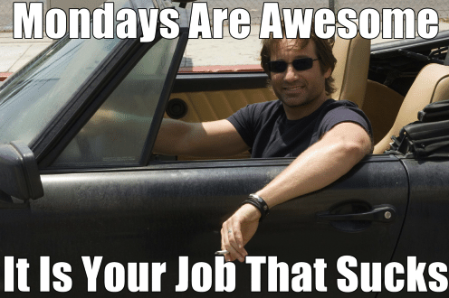 mondays are awesome